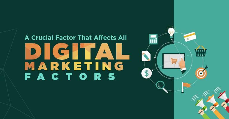 موثرترین فاکتورهای بازاریابی دیجیتالی